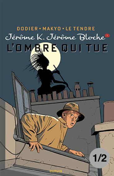 Jérôme K. Jérôme Bloche. L'Ombre qui Tue, Partie 1/2