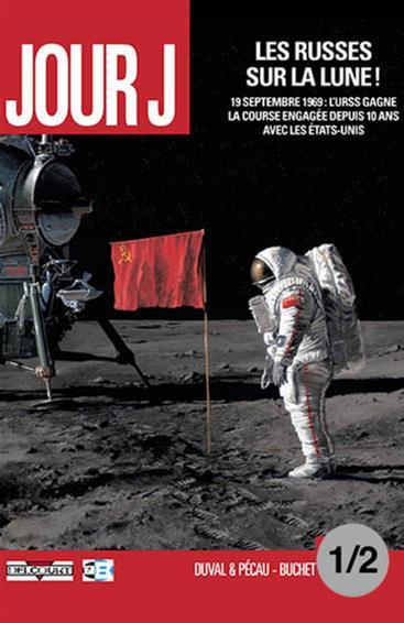 Jour J: Les Russes sur la Lune! Vol 1, partie 1/2