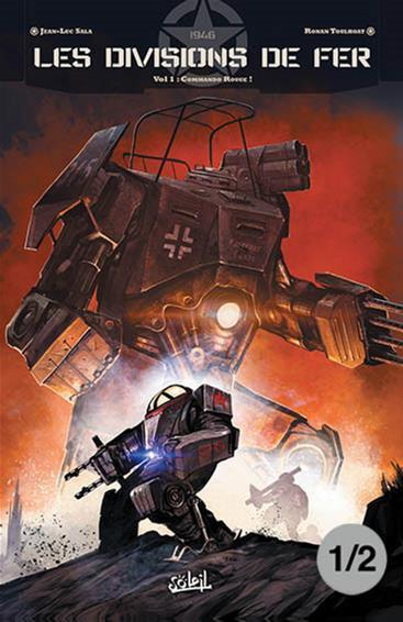 Divisions de Fer. Commando Rouge Vol 1, Partie 1/2