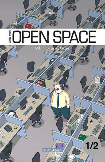 Open Space. Business Circus vol 1, partie 1/2